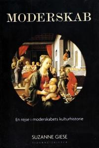 Moderskab af Suzanne Giese